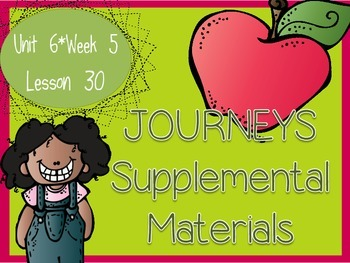 Journeys - Kindergarten Lesson 30 - Unit 6, Week 5 - Suppl