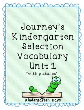 Journey's Kindergarten Selection Vocabulary Unit 1