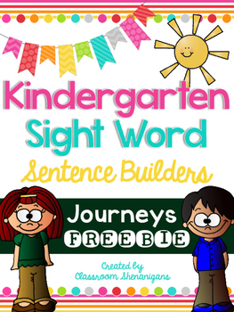 Kindergarten Journeys Sight Words Sentence Builder FREEBIE!!