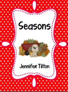 Seasons Literacy Unit and Literacy Centers