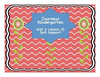 Journeys Kindergarten Unit 5 Lesson 23