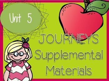 Journeys - Kindergarten Unit 5 - Supplemental Materials