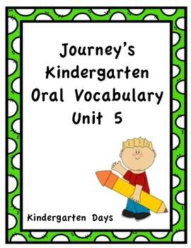 Journey's Kindergarten Oral Vocabulary Unit 5