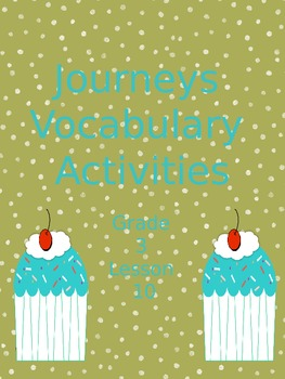 Journeys Lesson 10 Vocabulary