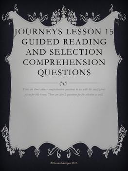 Journeys Lesson 15 Written Comprehension for guided readin
