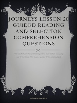 Journeys Lesson 20 Written Comprehension for guided readin