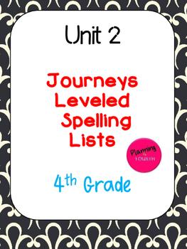 Journeys Leveled Spelling Lists-Unit 2 (4th Grade)