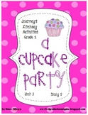 Journeys® Literacy Activities - A Cupcake Party- Grade 1