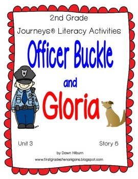 Journeys® Literacy Activities - Officer Buckle and Gloria