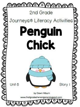 Journeys® Literacy Activities - Penguin Chick- Grade 2