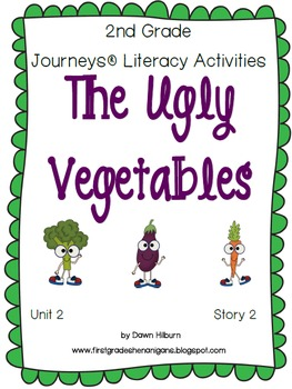 Journeys® Literacy Activities - The Ugly Vegetables - Grade 2
