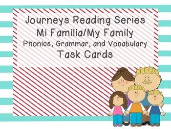 Journeys Mi Familia/My Family Phonics, Grammar, and Vocabl