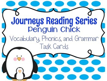 Journeys Penguin Chick Vocabulary, Phonics, and Grammar Ta
