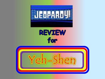 """Journeys 2nd Lesson 28 Jeopardy Review PPT for """"Yeh-Shen"""""""