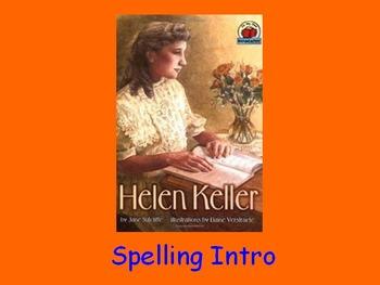 """Journeys 2nd Lesson 14 Spelling Intro PPT for """"Helen Keller"""""""