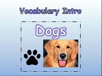 """Journeys 2nd Lesson 03 Vocab Intro PPT for """"Dogs"""""""