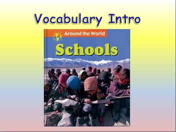 """Journeys 2nd Lesson 13 Vocab Intro PPT for """"Schools Around"""