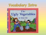 "Journeys 2nd Lesson 07 Vocab Intro PPT for ""The Ugly Vegetables"""