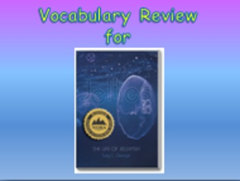 """Journeys 2nd Lesson 10 Vocab Review PPT for """"Jellies: The"""