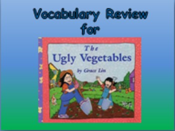 "Journeys 2nd Lesson 07 Vocab Review PPT for ""The Ugly Vegetables"""