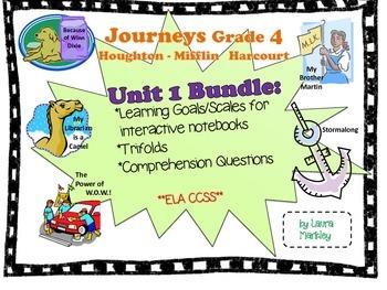 Journeys Reading Unit 1 Bundle: Grade 4 -- learning goals,