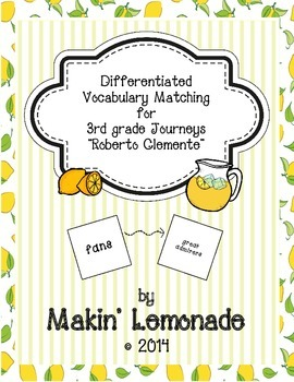 "Journeys: ""Roberto Clemente"" Differentiated Vocabulary Match Game"