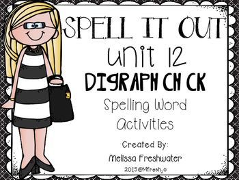 Journeys SPELL IT OUT! #12 Digraph ch,ck Printables & Cent