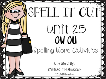 Journeys SPELL IT OUT! #25 vowel combo ow/ou Printables &