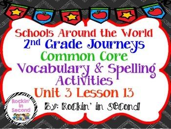 Journeys Schools Around the World Spelling & Vocab. Activities