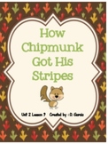 Journeys Second Grade How Chipmunk Got His Stripes