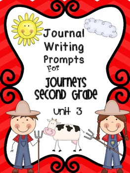 Journeys Second Grade Journal Writing Prompts  Unit 3