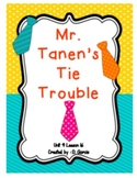 Journeys Second Grade Mr. Tanen's Tie Trouble