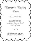 Journeys Second Grade Narrative Spelling Tests Units 5
