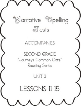 Journeys Second Grade Narrative Spelling Tests for Unit 3