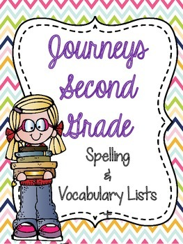 Journeys Second Grade Spelling & Vocabulary Lists (Lesson 1-30)