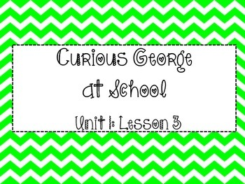 Journeys Series: Focus Wall Unit 1 Lesson 3 (Curious Georg