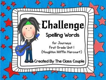 Journeys First Grade Challenge Spelling Words: Unit 1