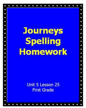 Journeys Spelling Homework Unit 5 Lesson 25
