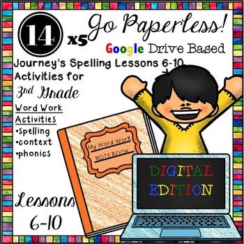 Journeys Spelling Paperless Word Work Mini Bundle Lessons 6-10
