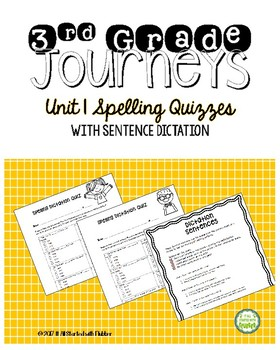 Journeys Third Grade Unit 1 Spelling Quizzes and Sentence