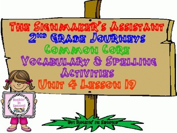 Journeys The Signmaker's Assistant Spelling & Vocab. Activ
