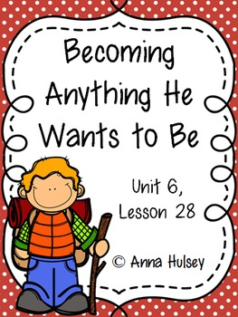 Third Grade: Becoming Anything He Wants to Be (Journeys Su