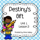 Journeys Third Grade: Destiny's Gift