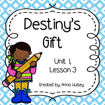 Third Grade: Destiny's Gift (Journeys Supplement)