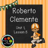 Third Grade: Roberto Clemente (Journeys Supplement)