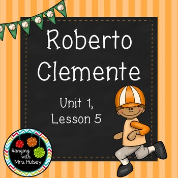 Third Grade: Roberto Clemente (Journeys Supplement)