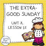Journeys Third Grade: The Extra-Good Sunday