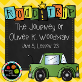 Third Grade: The Journey of Oliver K. Woodman (Journeys Su