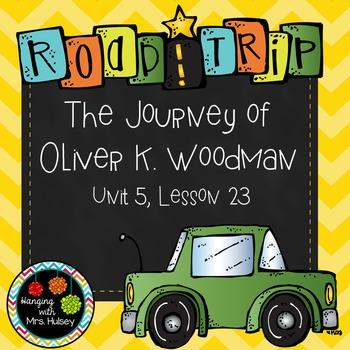 Third Grade: The Journey of Oliver K. Woodman (Journeys Su