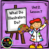 Third Grade: What Do Illustrators Do? (Journeys Supplement)